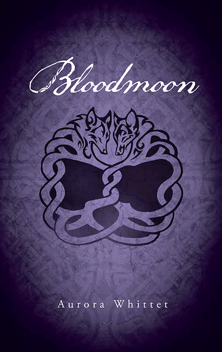 Bloodmoon the final novel in the Bloodmark Saga by Aurora Whittet
