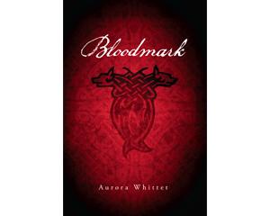 Bloodmark — Bloodmark Saga Book 1